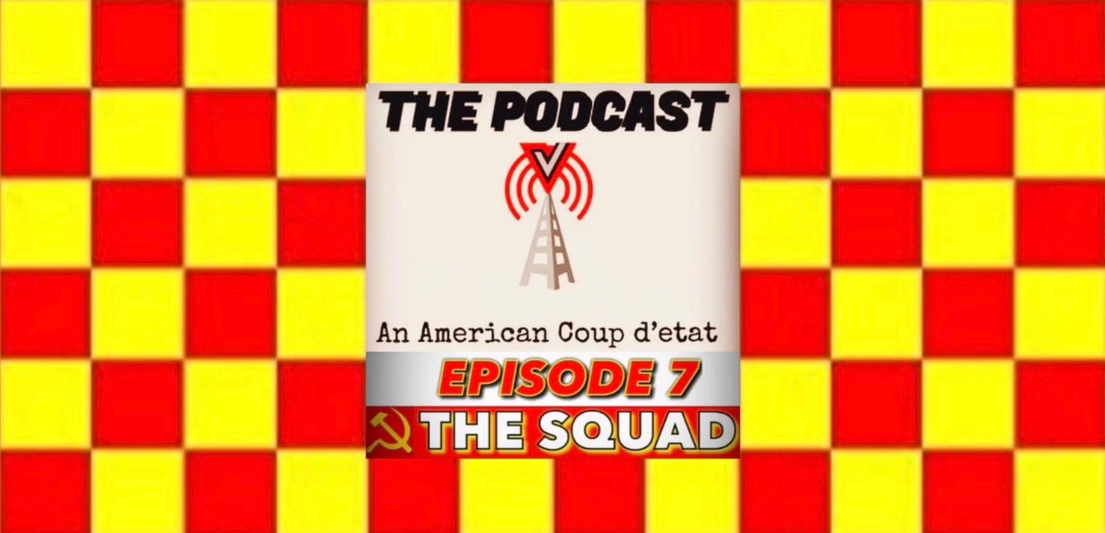 Podcast Episode 7: The Squad
